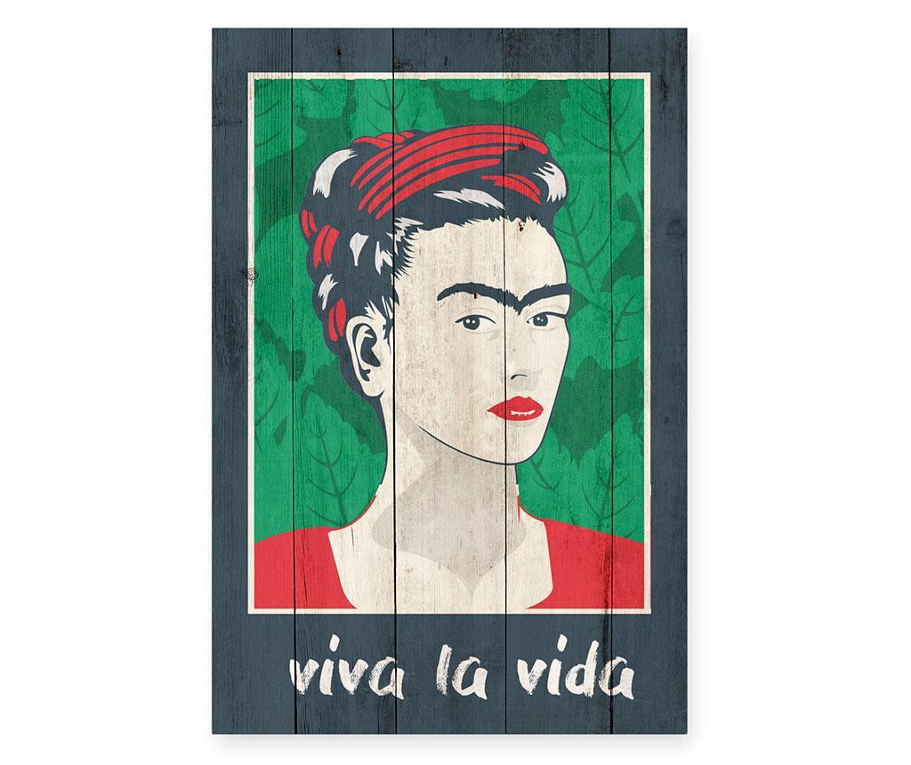 Tablou Viva la Vida 40x60 cm