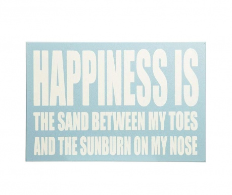 Dekorace Happiness is the Sand