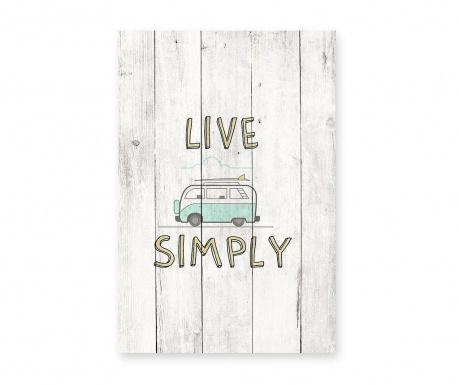 Slika Live Simply 40x60 cm