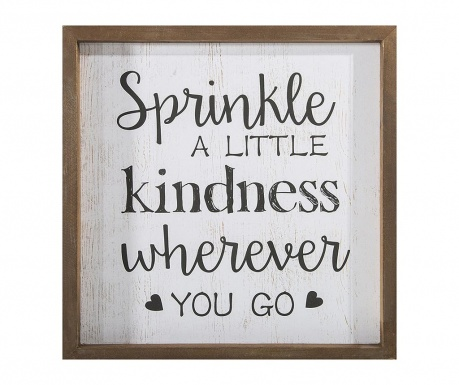 Tablou Sprinkle Kindness 32x32 cm