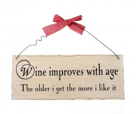 Zidni ukras Wine Improves With Age