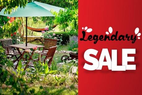 Legendary sale: Gradina si outdoor